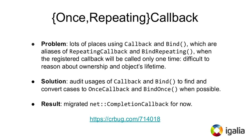 {Once,Repeating}Callback ● Problem: lots of pla...