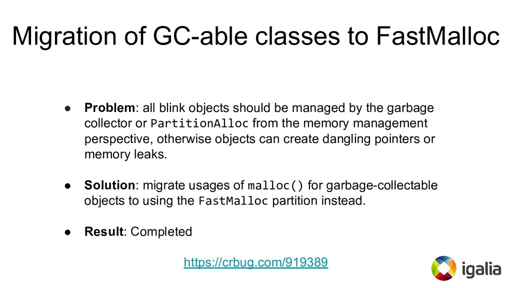 Migration of GC-able classes to FastMalloc ● Pr...