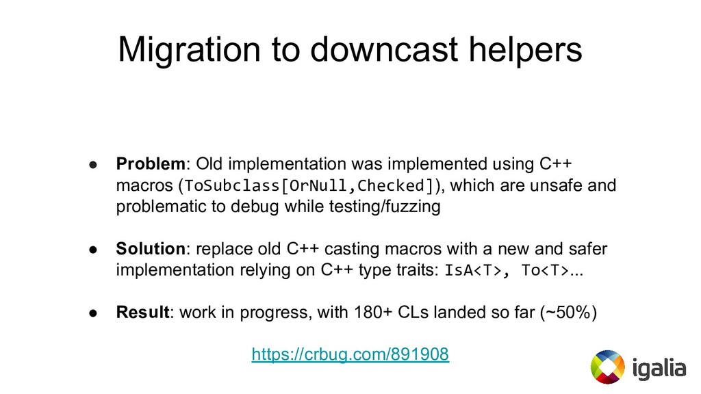Migration to downcast helpers ● Problem: Old im...