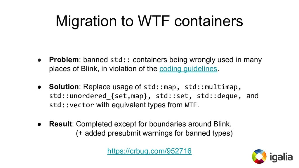 Migration to WTF containers ● Problem: banned s...