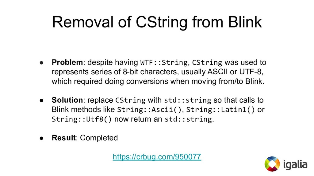 Removal of CString from Blink ● Problem: despit...