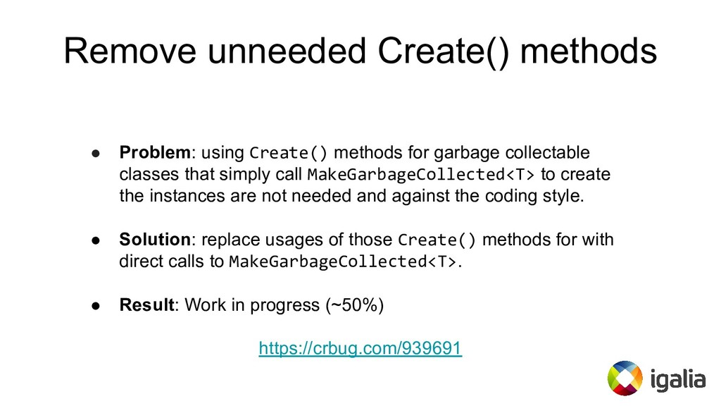 Remove unneeded Create() methods ● Problem: usi...