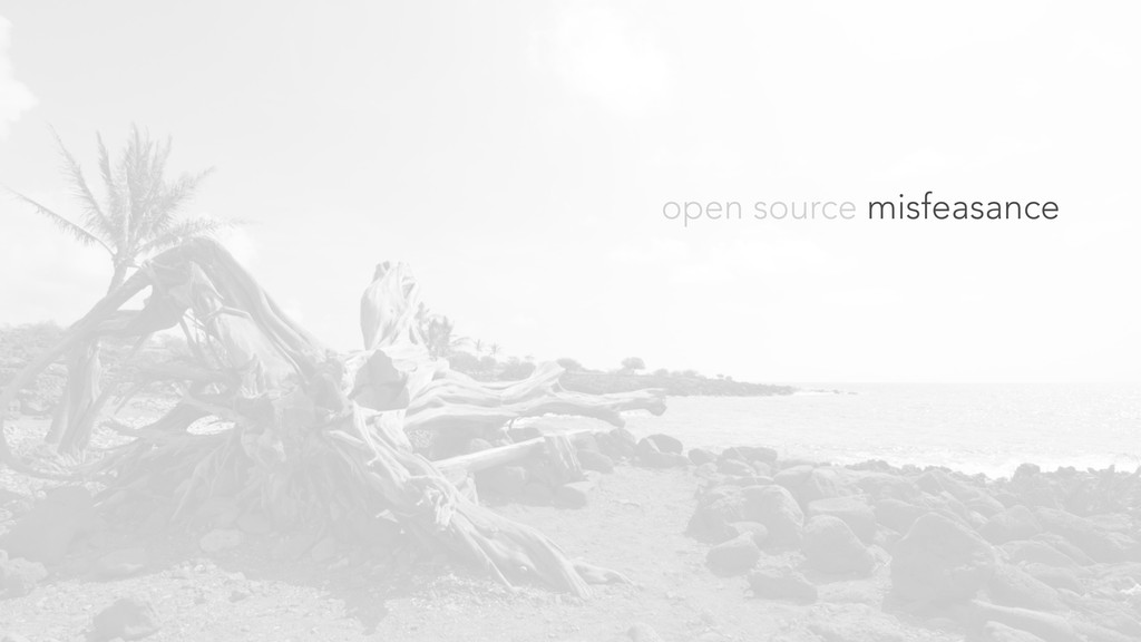 open source misfeasance
