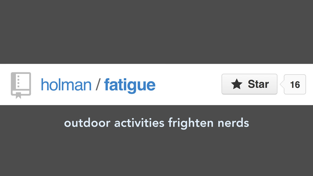 outdoor activities frighten nerds