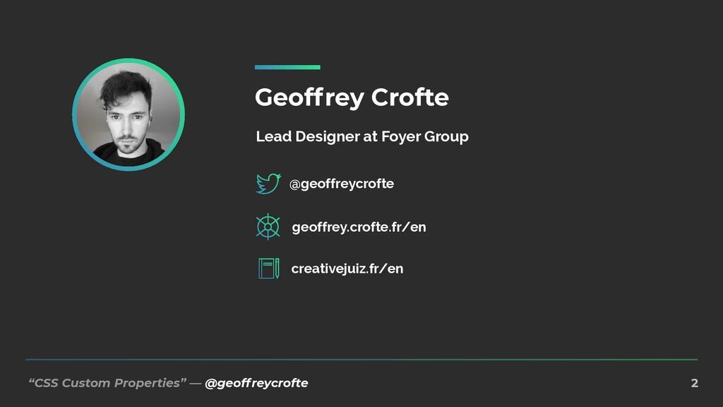 """CSS Custom Properties"" — @geoffreycrofte 2 Geo..."
