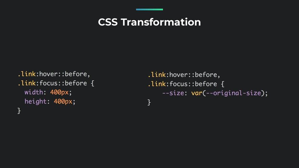 CSS Transformation