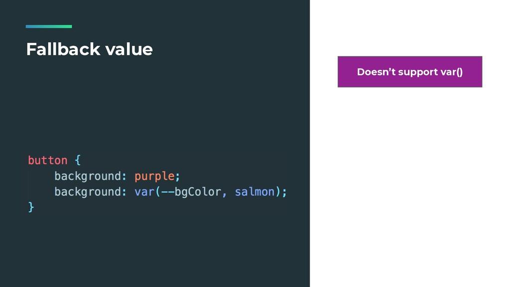 Fallback value Doesn't support var()