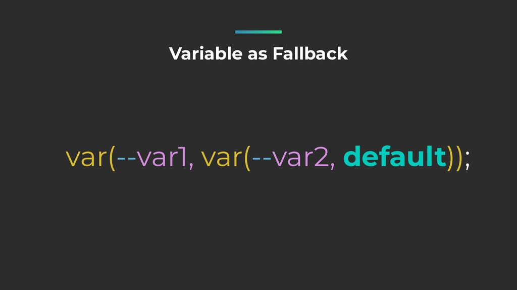 Variable as Fallback var(--var1, var(--var2, de...