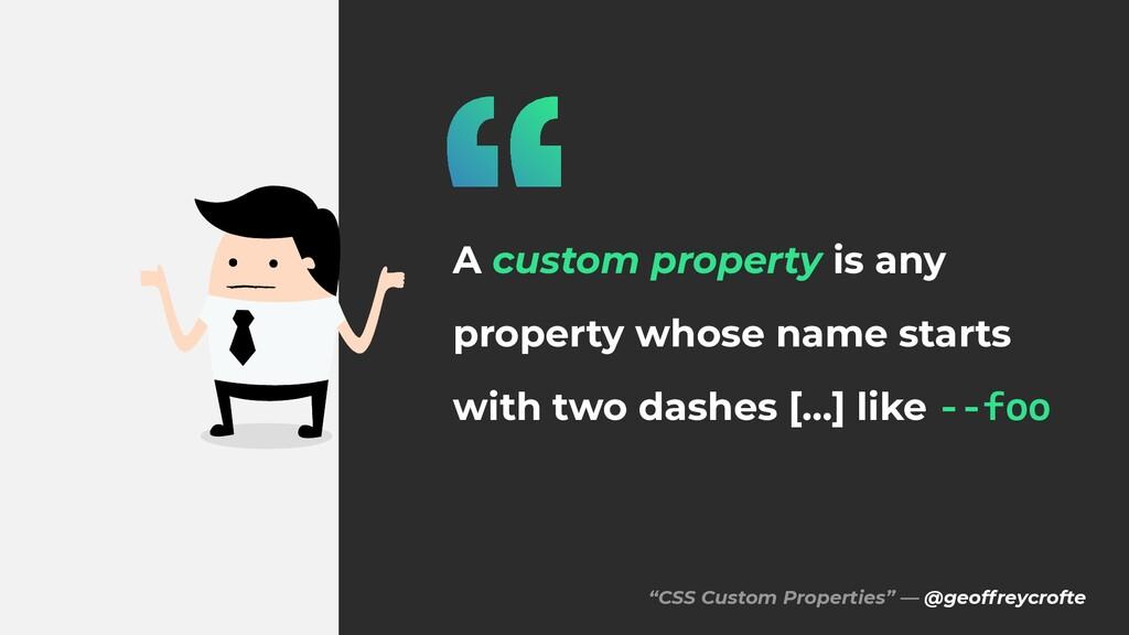 """CSS Custom Properties"" — @geoffreycrofte A cus..."