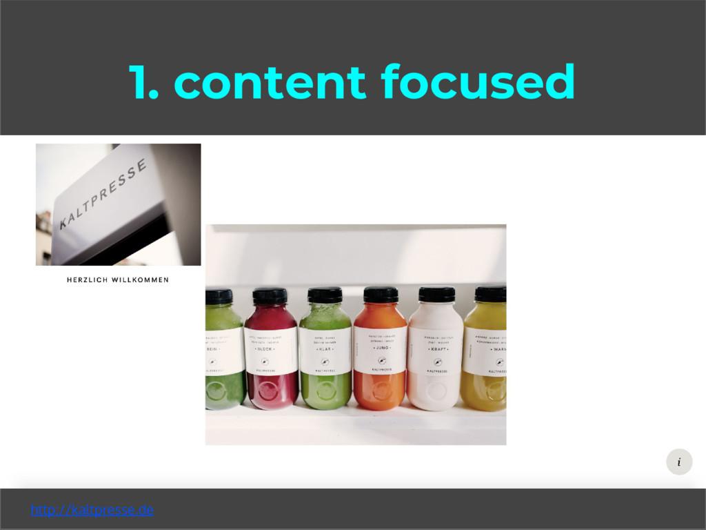 1. content focused http://kaltpresse.de