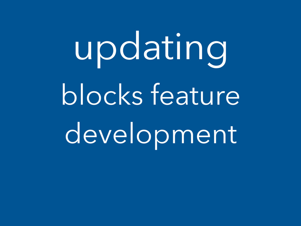 updating blocks feature development