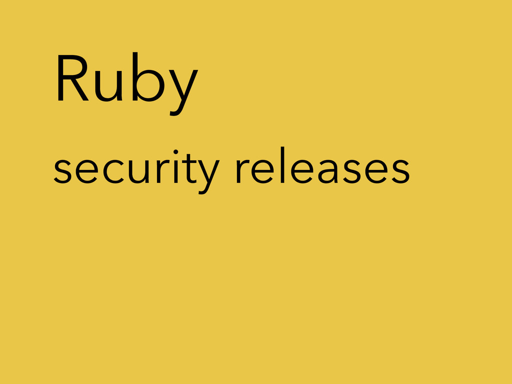 Ruby security releases