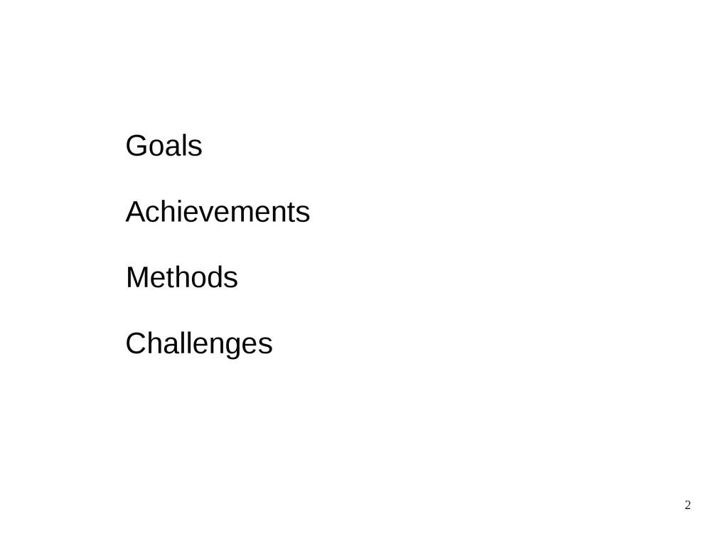 2 Goals Achievements Methods Challenges