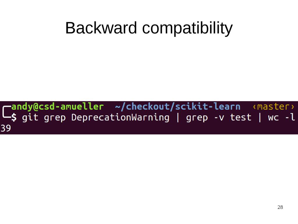 28 Backward compatibility