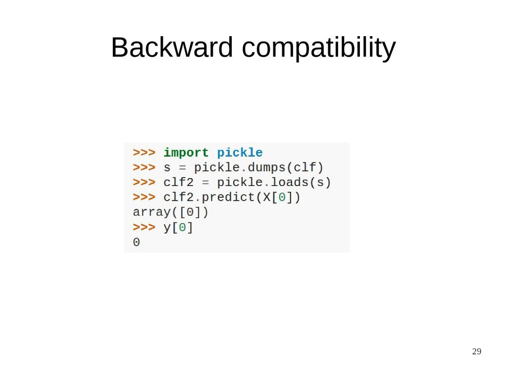 29 Backward compatibility