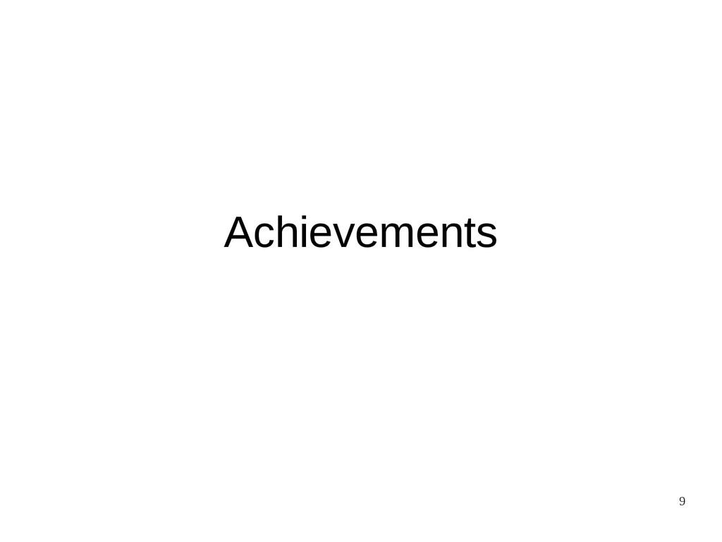 9 Achievements