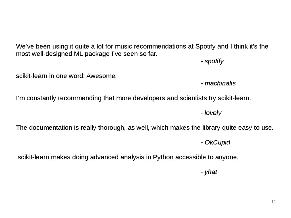 11 We've been using it quite a lot for music re...