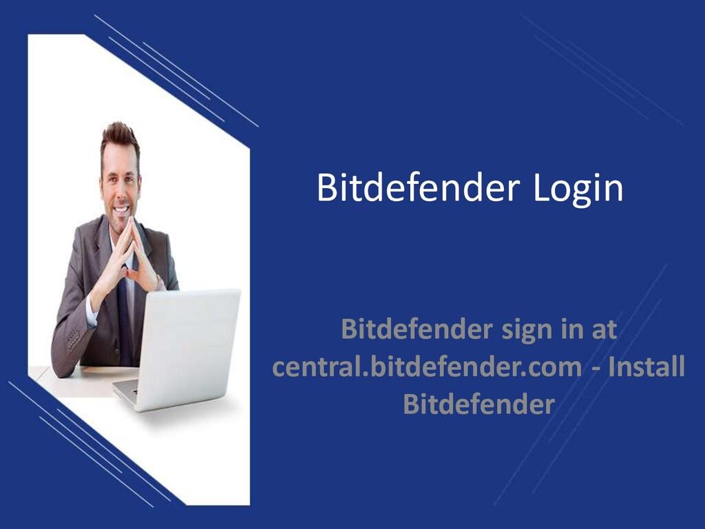 Bitdefender Login Bitdefender sign in at centra...