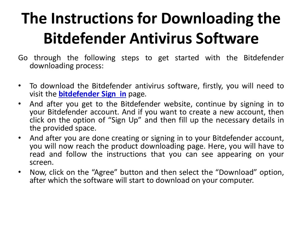 The Instructions for Downloading the Bitdefende...