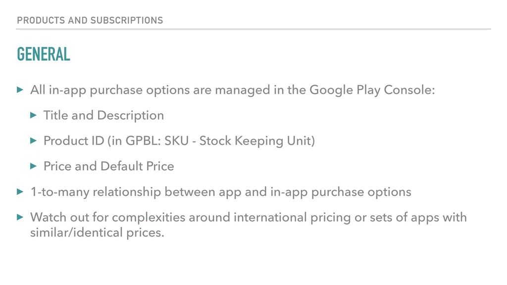 GENERAL ▸ All in-app purchase options are manag...
