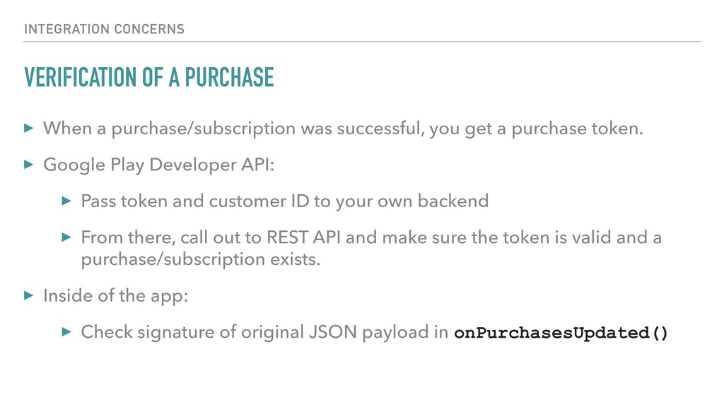 VERIFICATION OF A PURCHASE ▸ When a purchase/su...