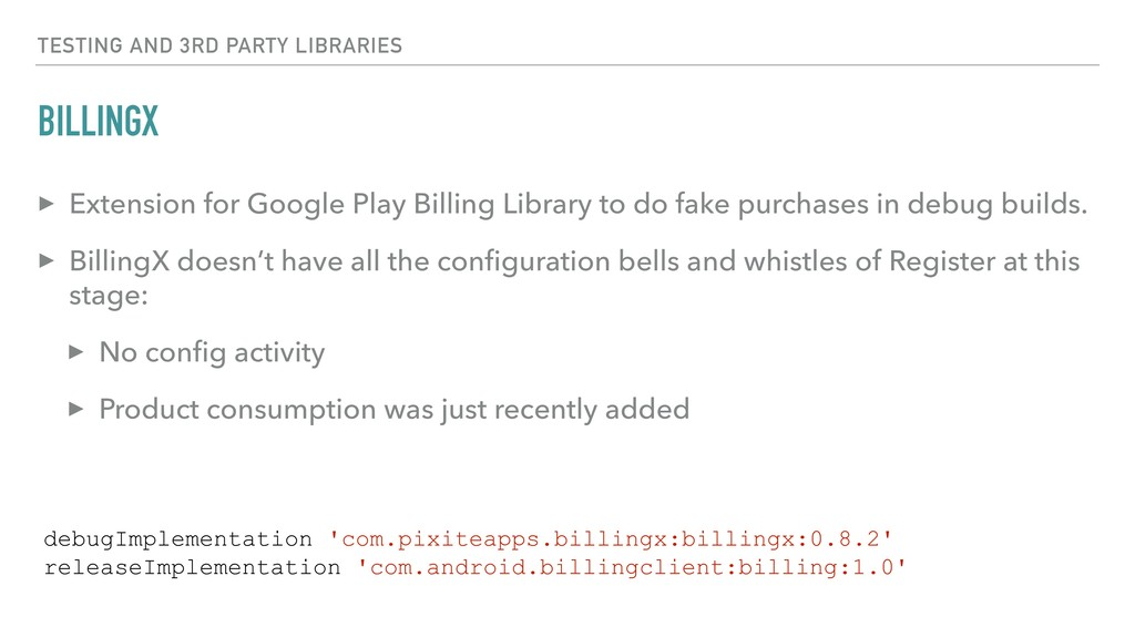BILLINGX TESTING AND 3RD PARTY LIBRARIES ▸ Exte...