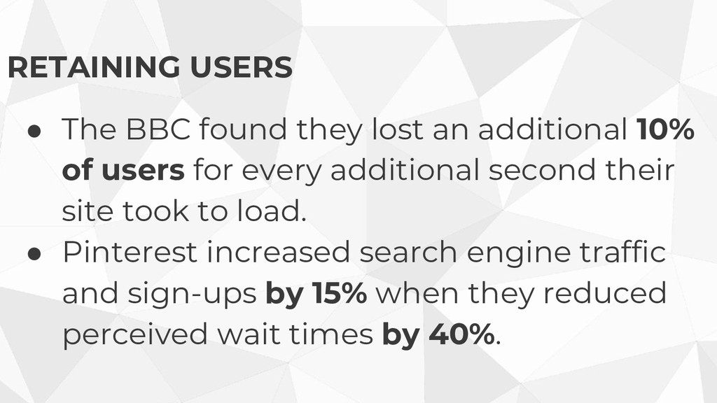 RETAINING USERS ● The BBC found they lost an ad...