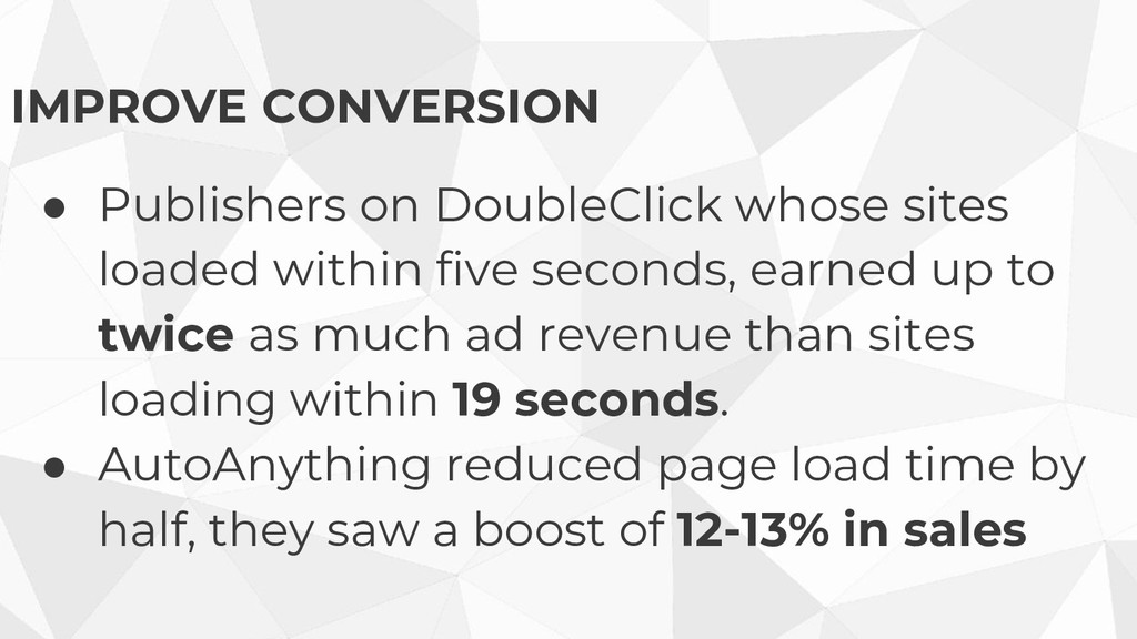 IMPROVE CONVERSION ● Publishers on DoubleClick ...