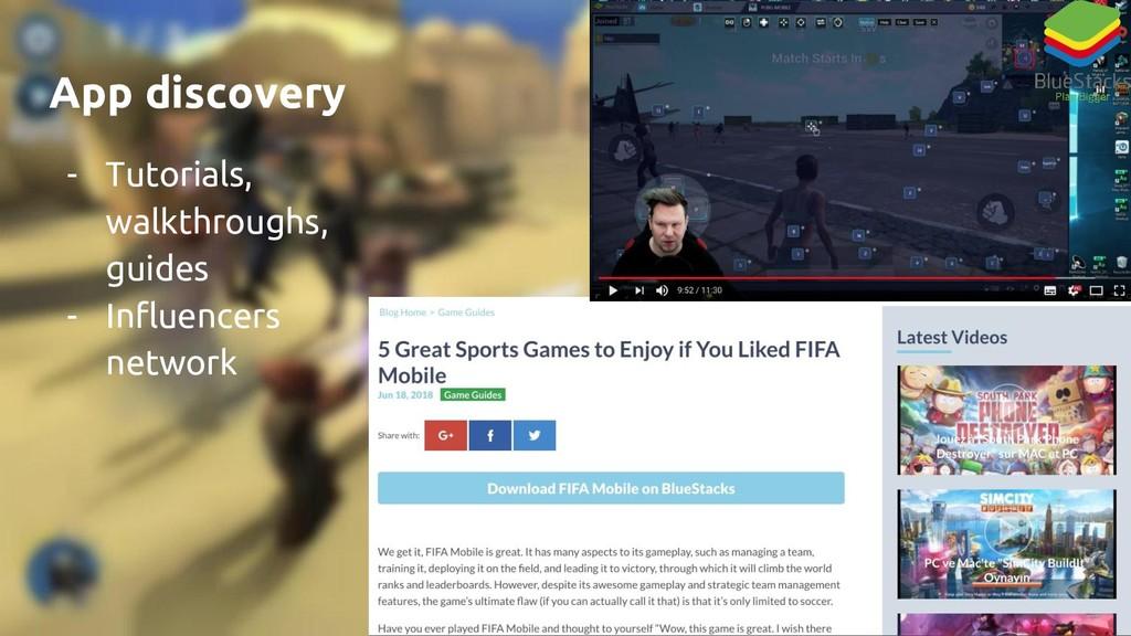 App discovery - Tutorials, walkthroughs, guides...