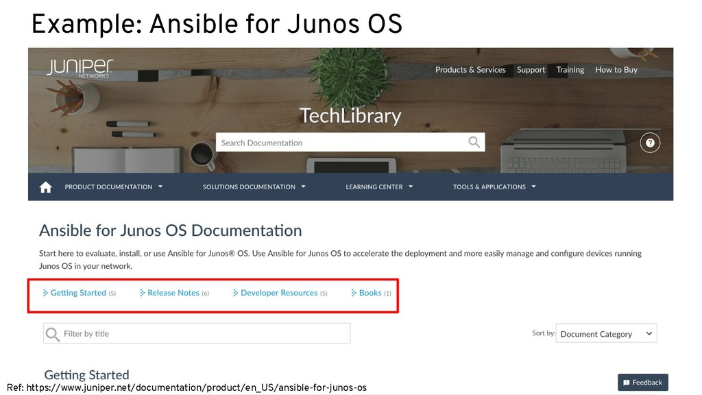 Example: Ansible for Junos OS Ref: https://www....