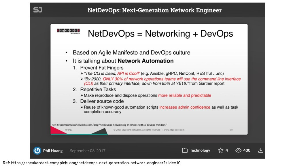 Ref: https://speakerdeck.com/pichuang/netdevops...