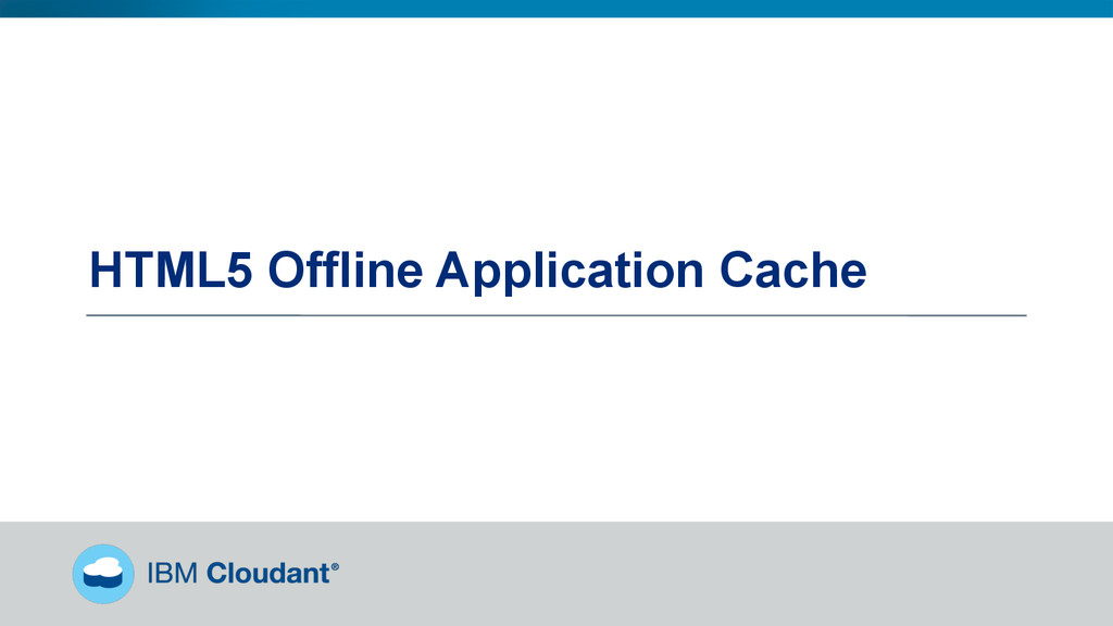 @BradleyHolt! HTML5 Offline Application Cache