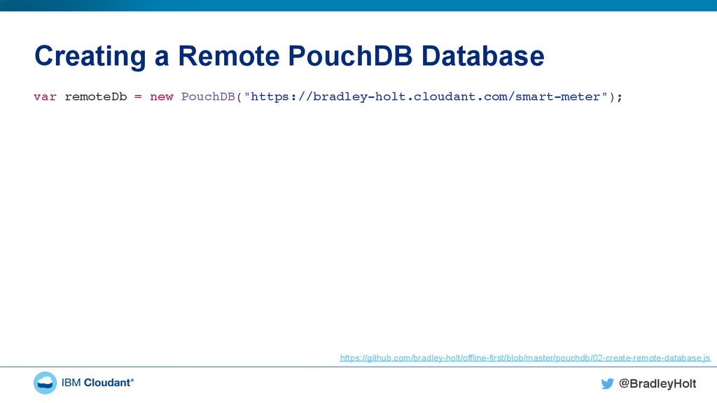 @BradleyHolt! Creating a Remote PouchDB Databas...