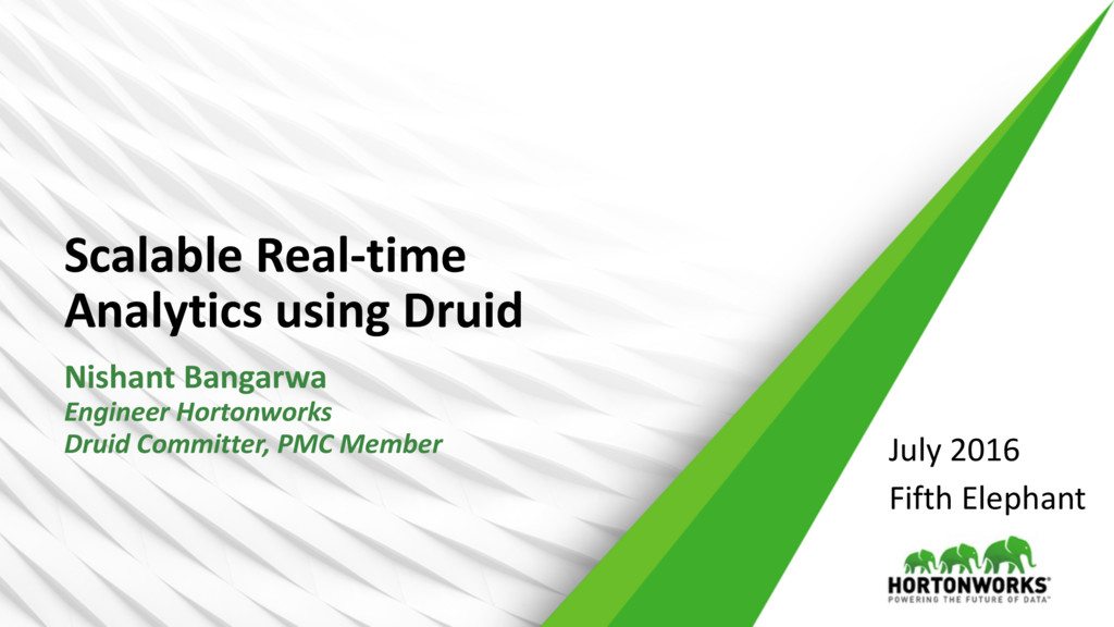 Scalable Real-time Analytics using Druid Nishan...