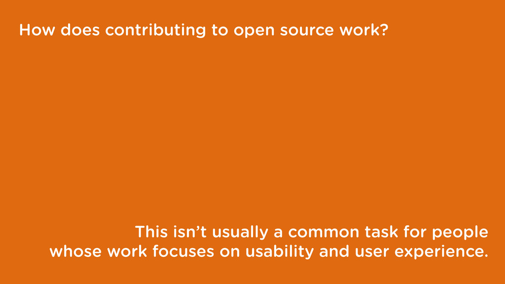 How does contributing to open source work? This...