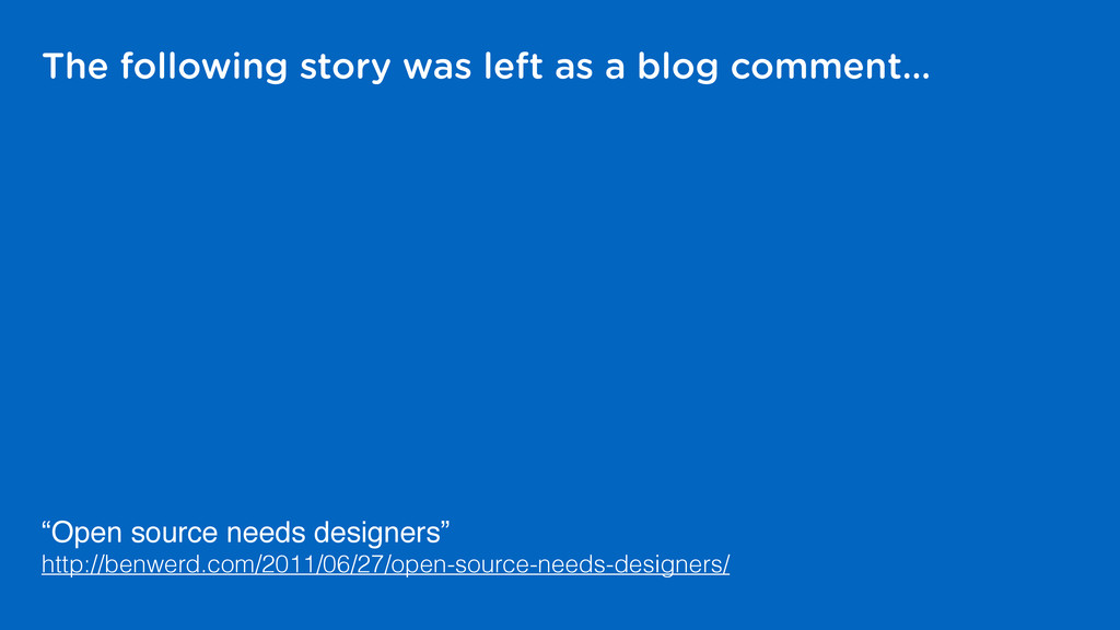 The following story was left as a blog comment…...