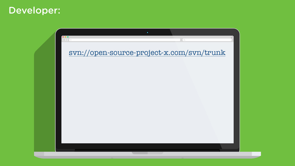 Developer: svn://open-source-project-x.com/svn/...