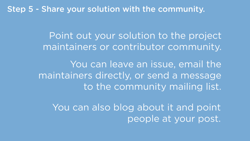 Step 5 - Share your solution with the community...