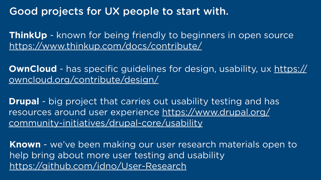 Good projects for UX people to start with. Thin...