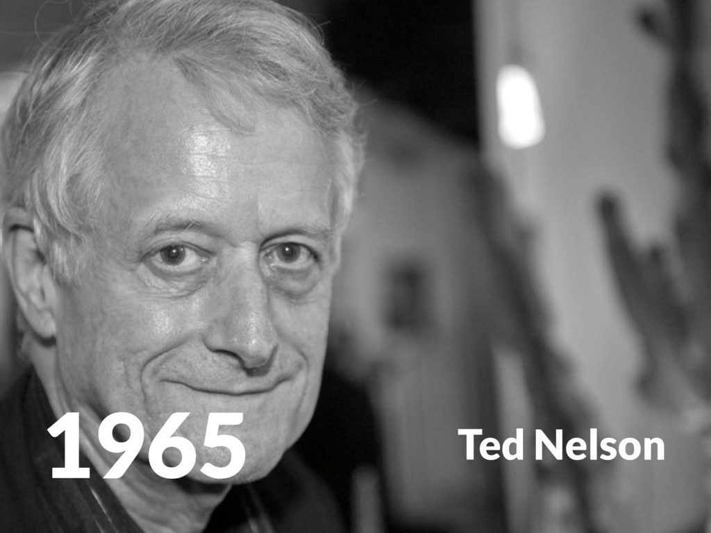 1965 Ted Nelson
