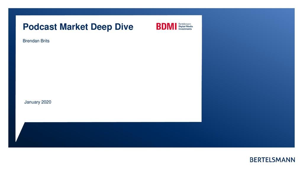 January 2020 Podcast Market Deep Dive Brendan B...