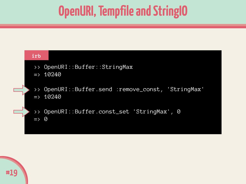 >> OpenURI::Buffer::StringMax => 10240 ! >> Ope...