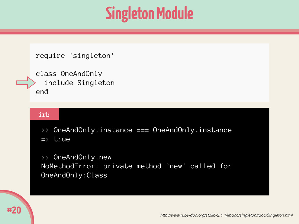 #20 Singleton Module >> OneAndOnly.instance ===...