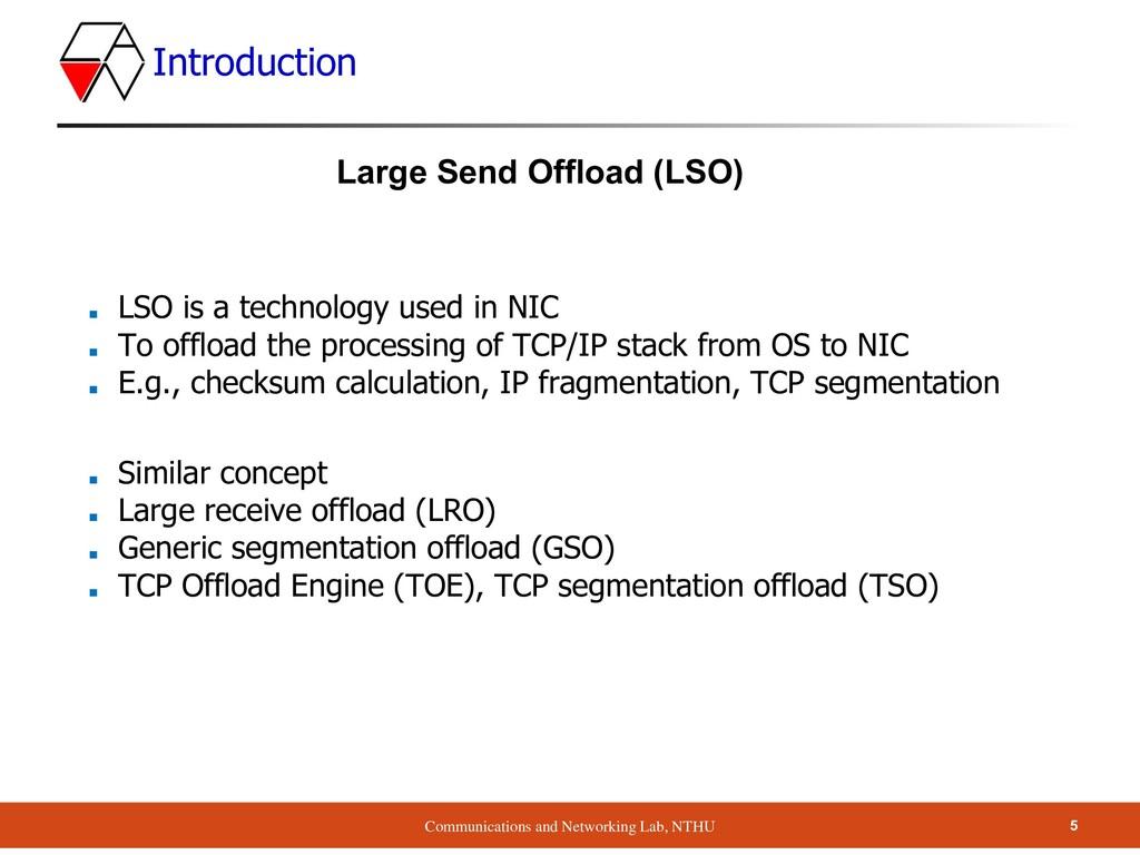Communications and Networking Lab, NTHU Introdu...