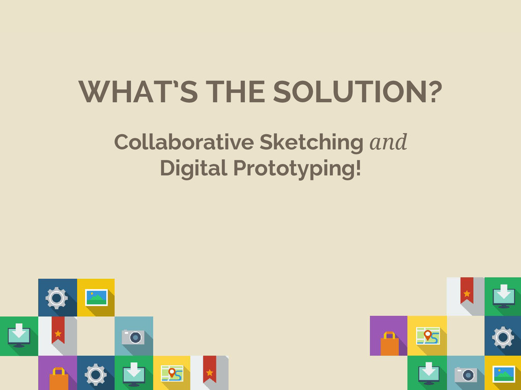 WHAT'S THE SOLUTION? Collaborative Sketching an...