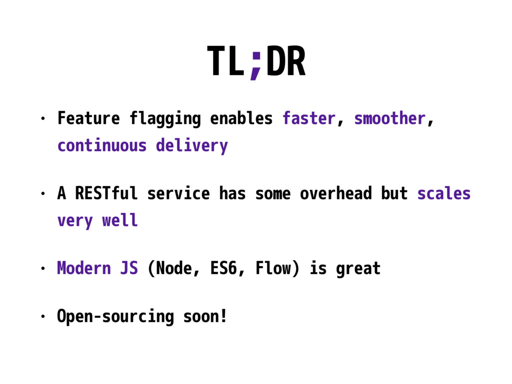 TL;DR • Feature flagging enables faster, smooth...