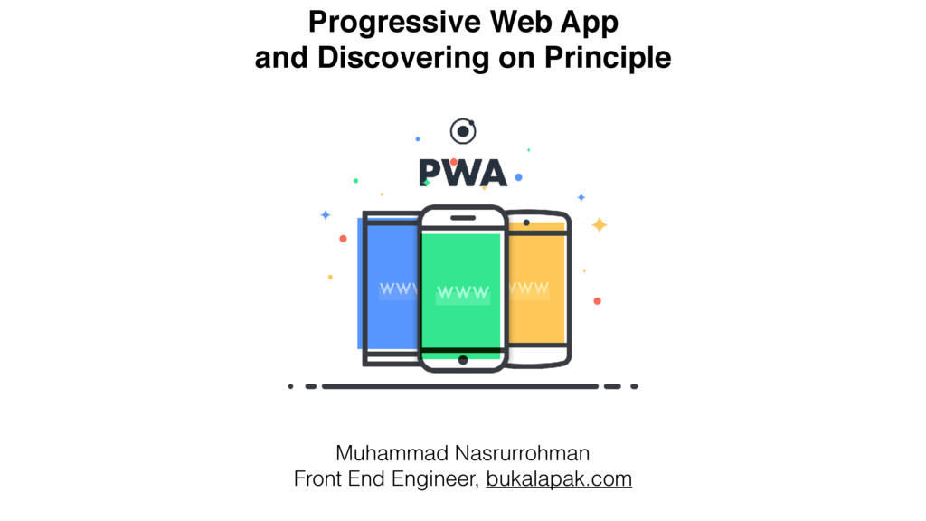 Progressive Web App and Discovering on Principl...