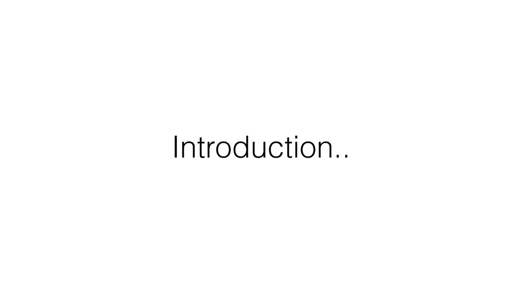 Introduction..