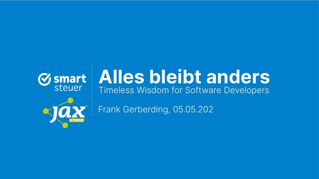 Alles bleibt anders  Timeless Wisdom for Softw...