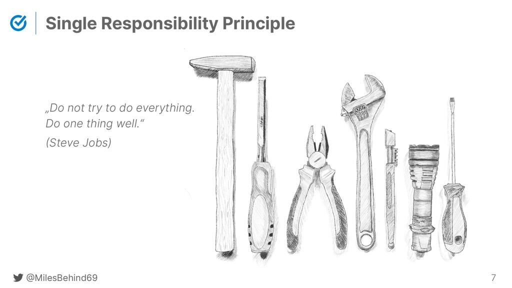 @ MilesBehind69 7 Single Responsibility Princip...